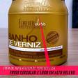 Forever Liss Banho de Verniz 1kg e Anabolizante 950g